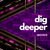 Dig Deeper Mix by Mookie